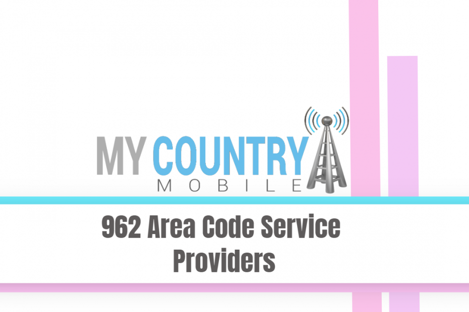 962 Area Code Service Providers - My Country Mobile